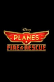 Planes: Fire and Rescue (2D)